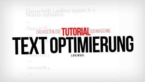 Text Optimierung - Suchmaschinenoptimierung (SEO) mit Struktur in Texten