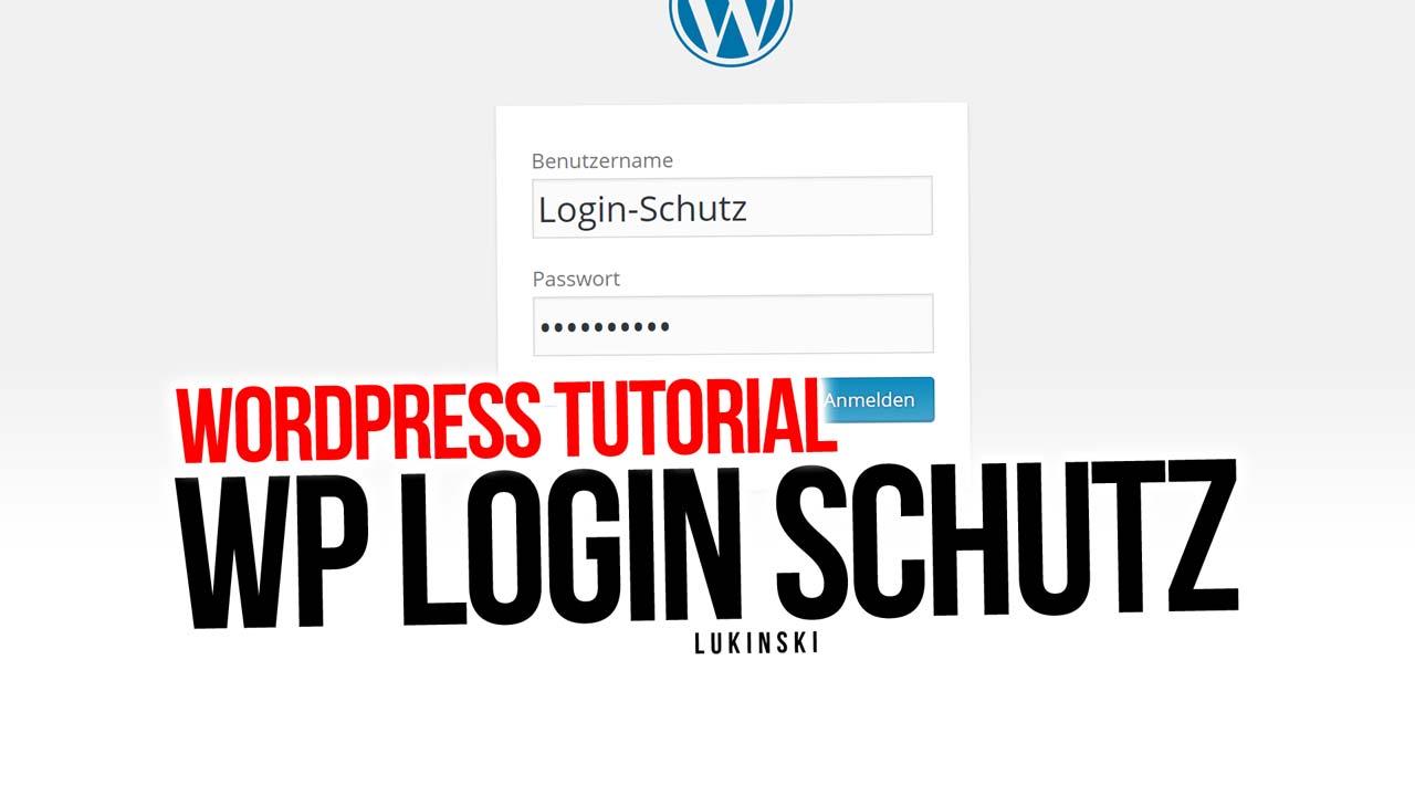 tutorial-blog-wordpress-login-sicherheit-plugin-anleitung-installation-verbesserung-homepage-firma-blog